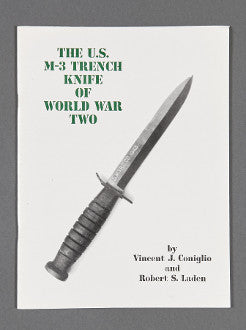 The U.S. M-3 Trench Knife of World War Two