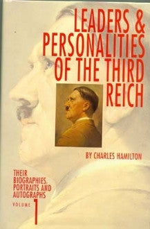 Leaders and Personalities of the Third Reich, Volume One