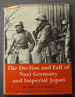 The Decline and Fall of Nazi Germany and Imperial Japan