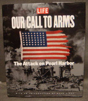 Life, Our Call to Arms, The Attack on Pearl Harbor