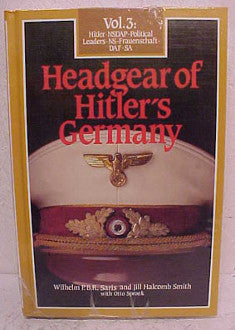 Headgear of Hitler's Germany, Volume Three