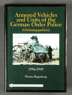 Armored Vehicles and Units of the German Order Police