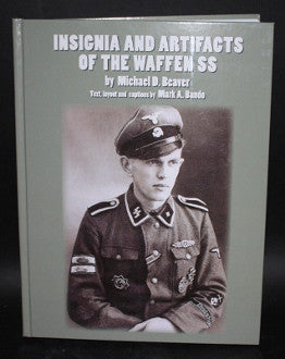 Insignia and Artifacts of the Waffen SS-NOW BACK IN STOCK!!!