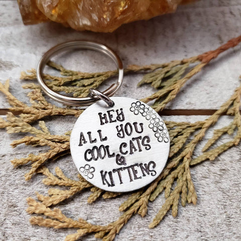 Hey all you cool cats and kittens Keychain