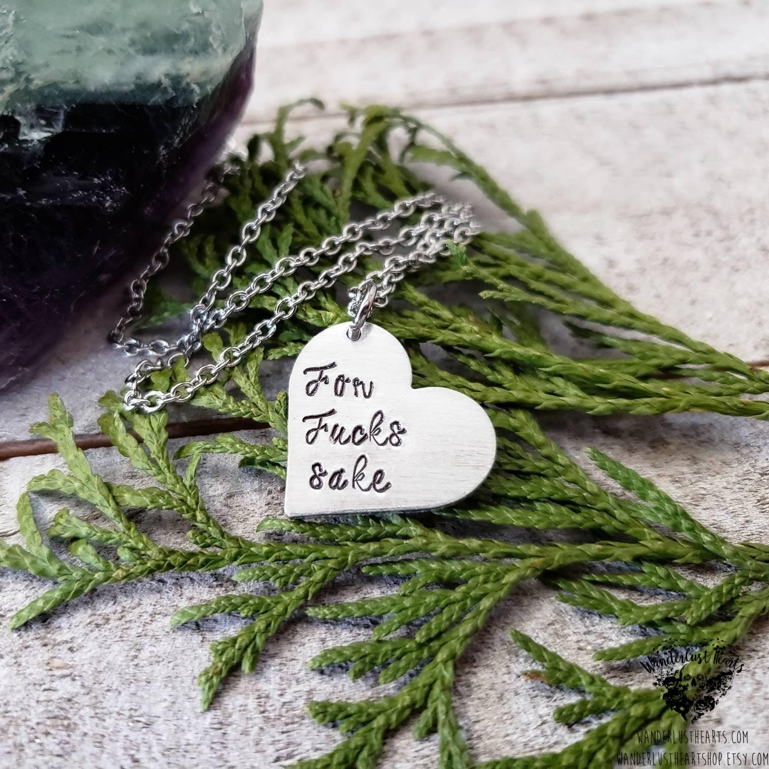 For fuck's sake stamped heart necklace-Wanderlust Hearts