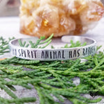 My Spirit animal has rabies stamped cuff bracelet-Wanderlust Hearts