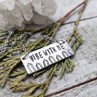 Vibe with me stamped bar necklace
