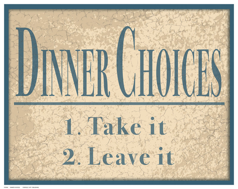 Dinner Choices by Anon - FairField Art Publishing