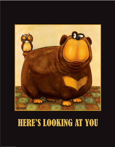 Here's Looking at You Novelty by Kourosh - FairField Art Publishing