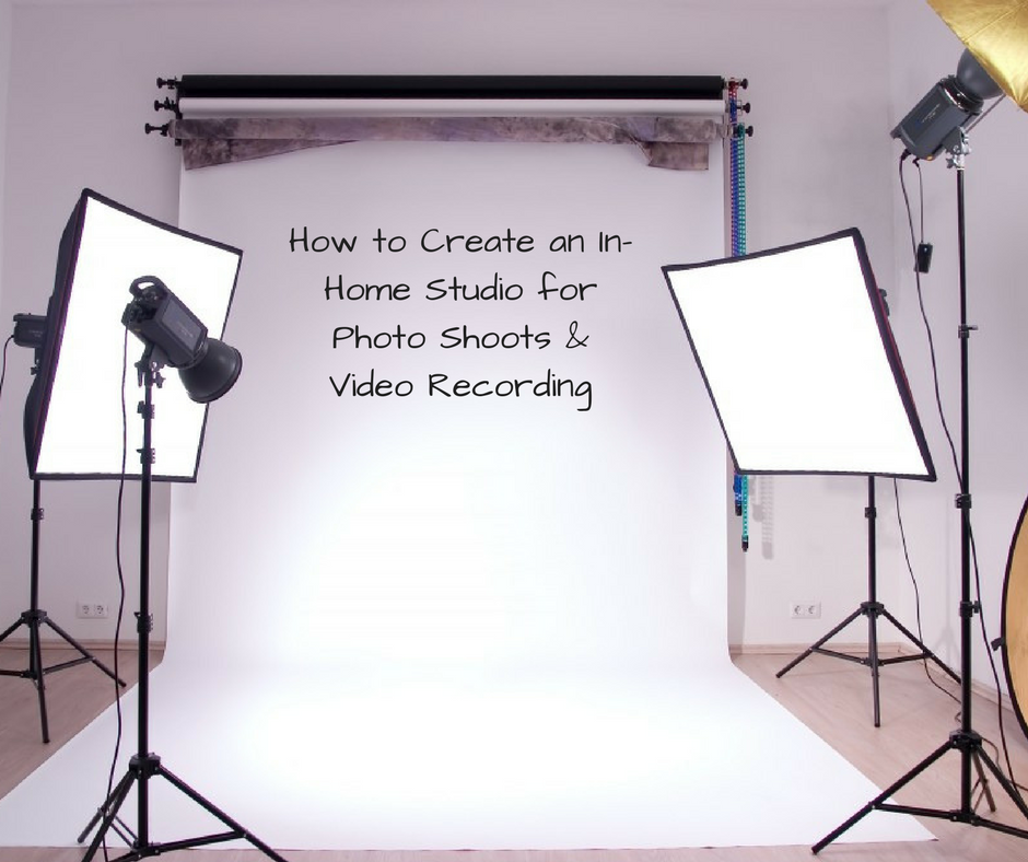 How to Create an In-Home Studio for Photo Shoots & Video Recording