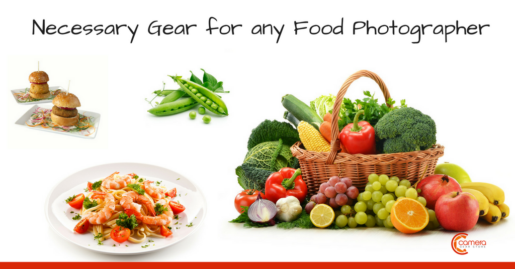 Necessary Gear for any Food Photographer