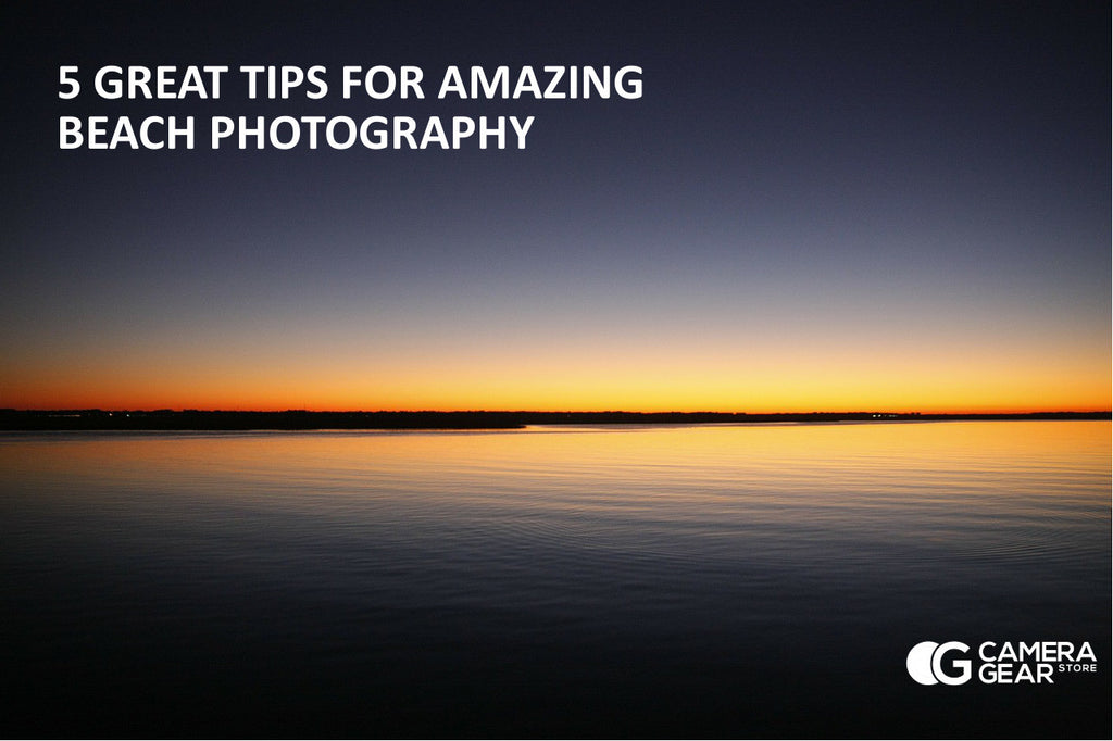 5 GREAT TIPS FOR AMAZING BEACH PHOTOGRAPHY