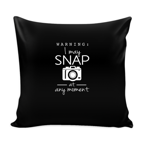'I May Snap' Custom Pillow Cases