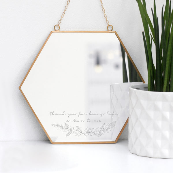 Like A Mum To Me Hexagon Mirror