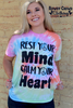 Rowdy Crowd Calm Your Heart Tie Dye Tee - Southern Girls Boutique