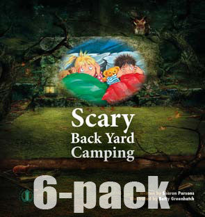 Scary Back Yard Camping 6-pack (Level 13)