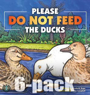 Please Do Not Feed the Ducks 6-pack (Level 17)