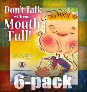 Don't Talk With Your Mouth Full 6-pack (Level 19)