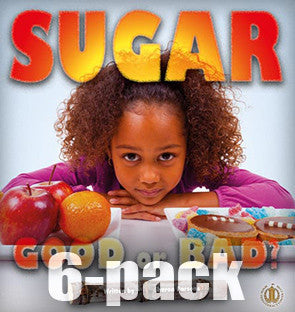 Sugar: Good or Bad? 6-pack (Level 21)