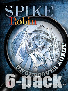 Spike Robin, Undercover Agent 6-pack (Level 28)
