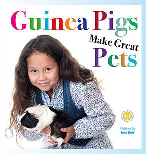 Guinea Pigs Make Great Pets (Level 6)