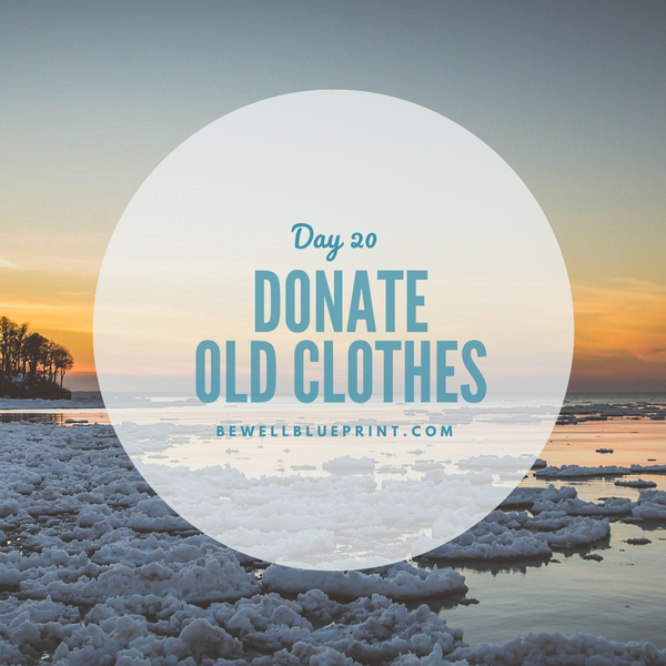 Day 20 - Donate Old Clothes