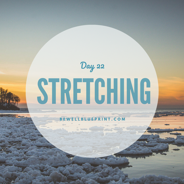 Day 22 - Stretching