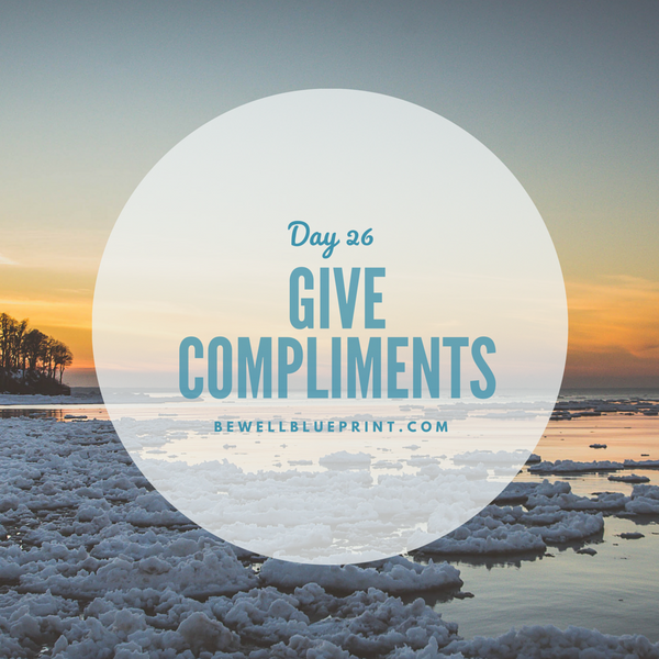 Day 26 - Give Compliments