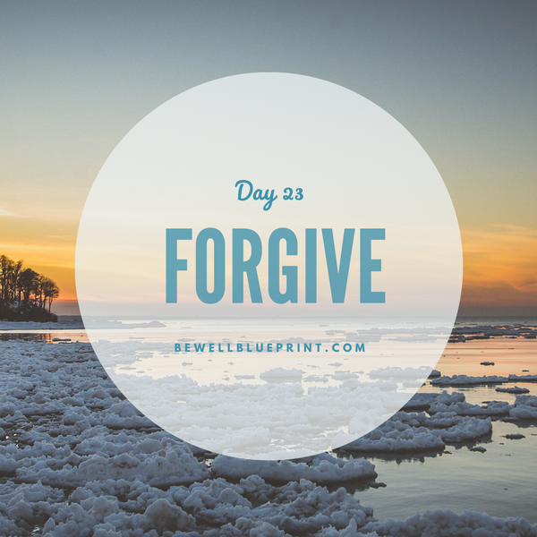 Day 23 - Forgive