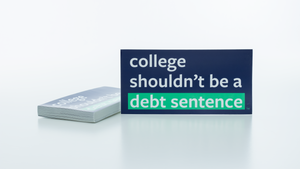 "Unbound ""College Shouldn't Be A Debt Sentence™"" Bumper Sticker (2)"