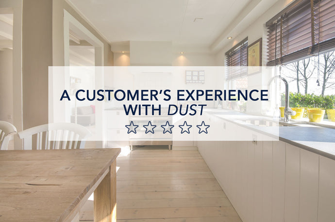A story about a customer's experience with dust in her home