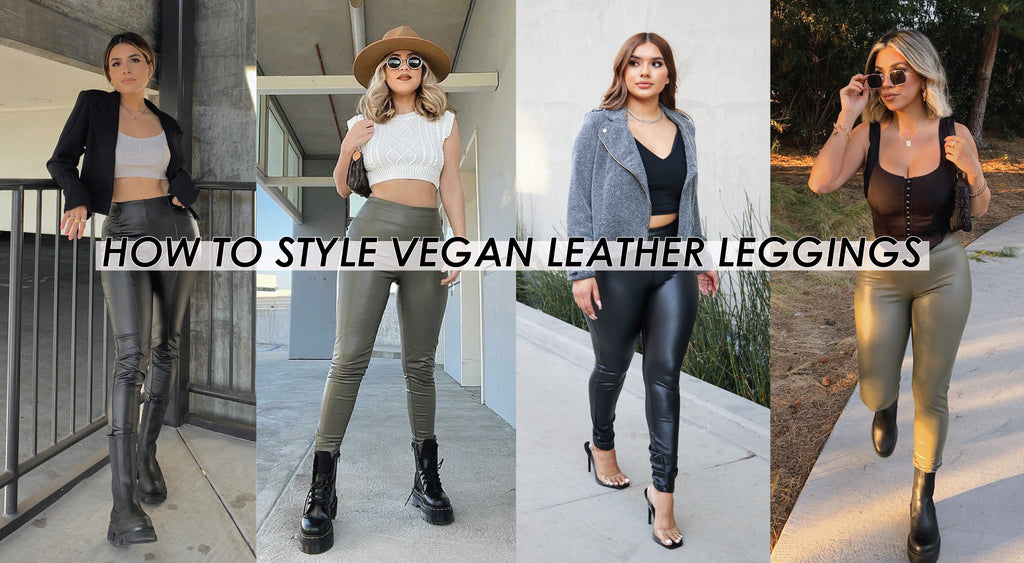 How To Style Vegan Leather Leggings | Shop BBJ Vegan Leather Leggings