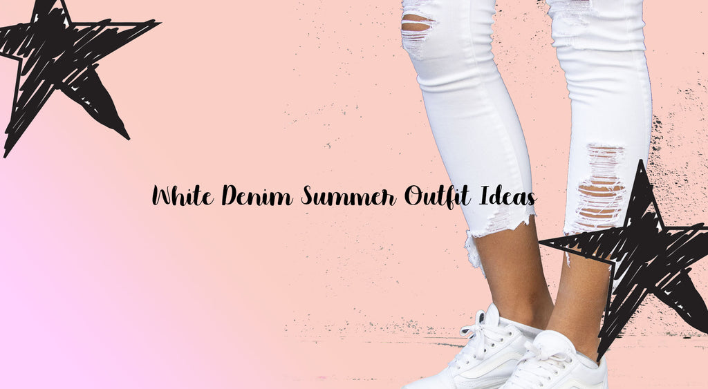 White Denim Outfit Ideas For Summer