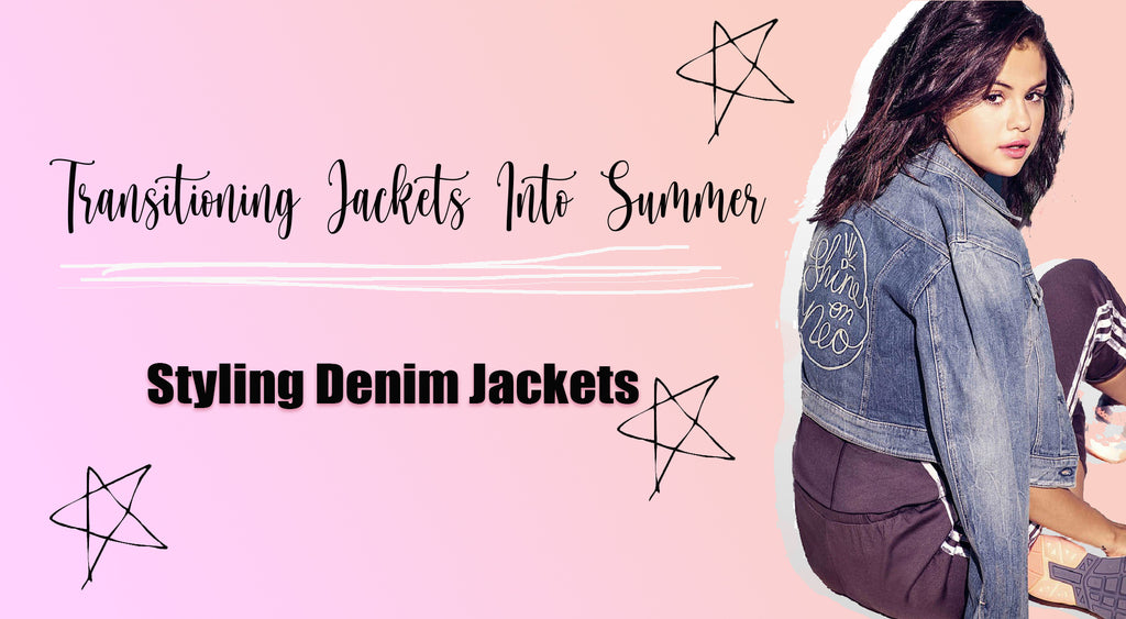 Transitioning Jackets Into Summer | Styling Denim Jackets
