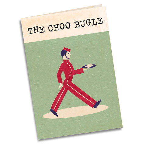 The Choo BUgle