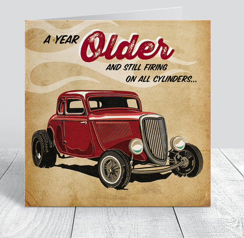 'Firing On All Cylinders' Hotrod Birthday Card
