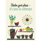 'Shelve Your Plans' Midcentury Styled Birthday Card