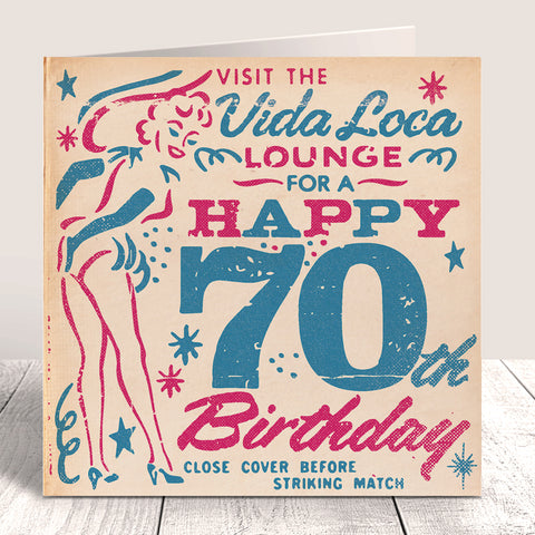 Matchbook 'Vida Loca' 70th Birthday Card