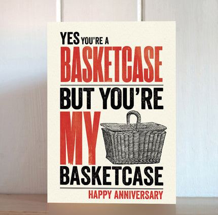 Modern Life is Rubbish: Basketcase Anniversary Card