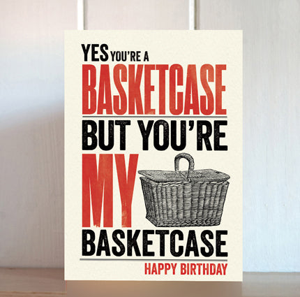 Modern Life is Rubbish: Basketcase Birthday Card