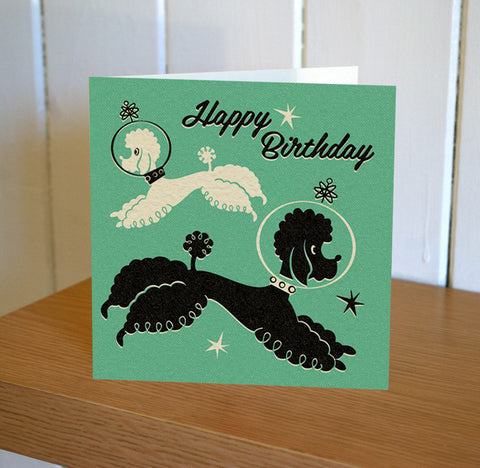 Poodles In Space Birthday Card