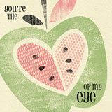 Primavera – Apple of my Eye Valentines Card