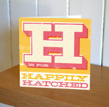 Uppercase 'Happily Hatched' New Baby Card (Rhubarb + Custard)