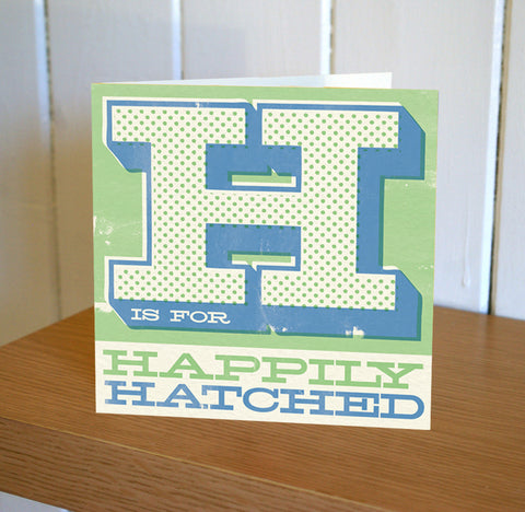 Uppercase 'Happily Hatched' New Baby Card