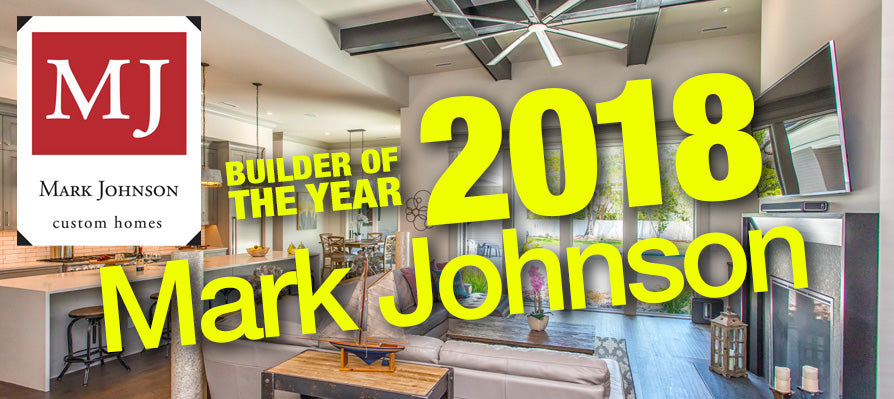Mark Johnson Custom Homes – 2018 SDC Builder of the Year