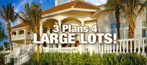 3 Grand Plans for Large Lots