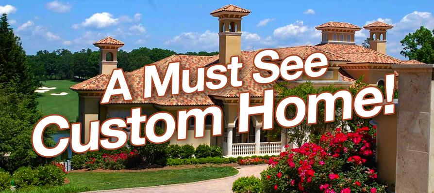 Must See Custom Luxury Home