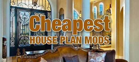 Cheapest House Plan Mods