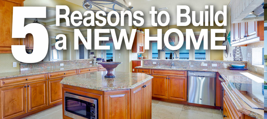5 Reasons to build a new home