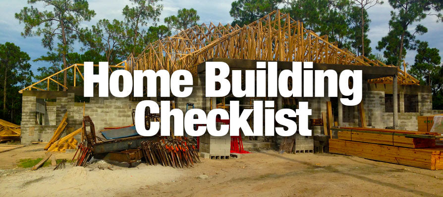 Home Building Checklist
